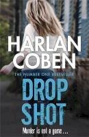 Coben, Harlan - Drop Shot (Myron Bolitar 02) - 9781409150558 - 9781409150558
