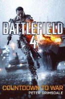 Grimsdale, Peter - Battlefield 4: Countdown to War - 9781409151289 - V9781409151289