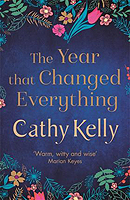 Kelly, Cathy - The Year that Changed Everything - 9781409153733 - V9781409153733