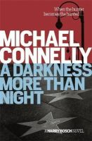 Michael Connelly - A Darkness More Than Night - 9781409156062 - 9781409156062