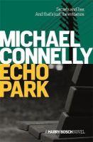 Michael Connelly - Echo Park - 9781409156185 - 9781409156185