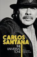 Santana, Carlos, Kahn, Ashley, Miller, Hal - The Universal Tone - 9781409156550 - V9781409156550