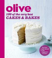 Olive Magazine - Olive: 100 of the Very Best Cakes and Bakes - 9781409162247 - V9781409162247