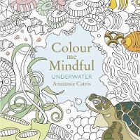 Catris, Anastasia - Colour Me Mindful: Underwater - 9781409163060 - V9781409163060