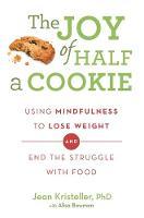Kristeller, Jean; Bowman, Alisa - The Joy of Half a Cookie - 9781409163886 - V9781409163886