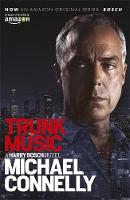 Connelly, Michael - Trunk Music (Harry Bosch Series) - 9781409165910 - 9781409165910