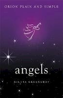 Greenaway, Beleta - Angels, Orion Plain and Simple - 9781409169819 - V9781409169819