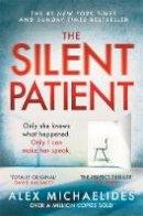 Alex Michaelides - The Silent Patient - 9781409181637 - 9781409181637