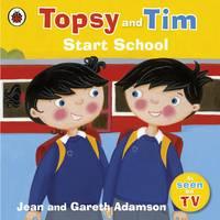 Adamson, Jean - Start School (Topsy & Tim) - 9781409300830 - 9781409300830