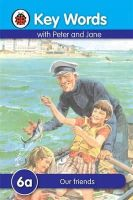 Ladybird, Murray, W. - Our Friends (Key Words Reading Scheme) - 9781409301158 - KST0030970
