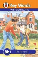 Ladybird - Big House (Key Words Reading Scheme) - 9781409301301 - V9781409301301