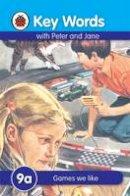 Ladybird - Games We Like (Key Words Reading Scheme) - 9781409301486 - V9781409301486