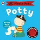Pinnington, Andrea - Pirate Pete s Potty - 9781409302209 - 9781409302209