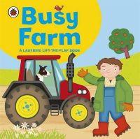 Amanda Archer - Busy Farm (Ladybird Lift the Flap) - 9781409308560 - V9781409308560