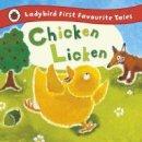 Mandy Ross - Ladybird First Favourite Tales: Chicken Licken - 9781409309567 - V9781409309567