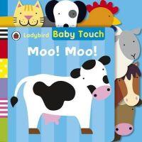 LADYBIRD - Baby Touch: Moo! Moo! Tab Book - 9781409311386 - V9781409311386