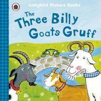 Yates, Irene - Three Billy Goats Gruff (Ladybird Picture Books) - 9781409312345 - V9781409312345