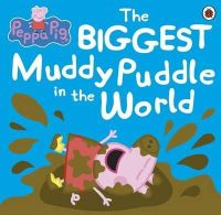 Ladybird - Peppa Pig: The Biggest Muddy Puddle in the World Picture Book - 9781409313212 - V9781409313212