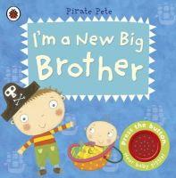 Li, Amanda - I'm a New Big Brother: A Pirate Pete Book - 9781409313748 - 9781409313748