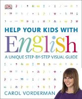 Vorderman, Carol - Help Your Kids with English - 9781409314943 - V9781409314943