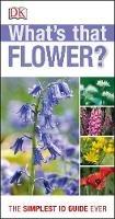 Dk - Rspb Whats That Flower - 9781409324416 - V9781409324416