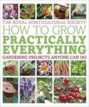 Allaway, Zia, Leendertz, Lia - RHS How to Grow Practically Everything - 9781409332978 - V9781409332978