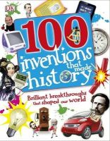Dk - 100 Inventions That Made History - 9781409340980 - V9781409340980