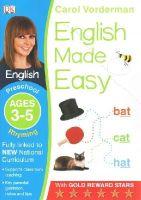 Vorderman, Carol - English Made Easy Rhyming Preschool Ages 3-5: Ages 3-5 preschool (Carol Vorderman's English Made Easy) - 9781409344711 - V9781409344711