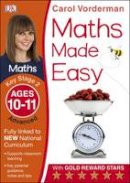 Vorderman, Carol - Maths Made Easy Ages 10-11 Key Stage 2 Advanced: Ages 10-11, Key Stage 2 advanced (Carol Vorderman's Maths Made Easy) - 9781409344742 - V9781409344742