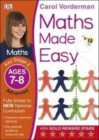 Vorderman, Carol - Maths Made Easy Ages 7-8 Key Stage 2 Advanced: Ages 7-8, Key Stage 2 advanced (Carol Vorderman's Maths Made Easy) - 9781409344797 - V9781409344797