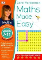 Vorderman, Carol - Maths Made Easy Times Tables Ages 7-11 Key Stage 2: Ages 7-11, Key Stage 2 (Carol Vorderman's Maths Made Easy) - 9781409344902 - V9781409344902