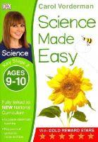 Vorderman, Carol - Science Made Easy Ages 9-10 Key Stage 2: Key Stage 2, ages 9-10 (Carol Vorderman's Science Made Easy) - 9781409344933 - V9781409344933