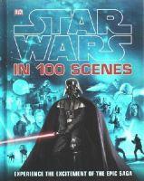 Dk - Star Wars in 100 Scenes - 9781409345725 - V9781409345725