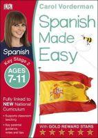 Vorderman, Carol - Spanish Made Easy (Language Made Easy) - 9781409349389 - V9781409349389