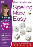 Vorderman, Carol - Spelling Made Easy Year 3: Year 3 - 9781409349457 - V9781409349457