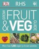 DORLING KINDERSLEY - RHS Grow Fruit and Veg - 9781409349853 - V9781409349853