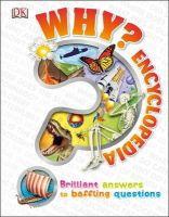 Dk - Why? Encyclopedia - 9781409352075 - V9781409352075