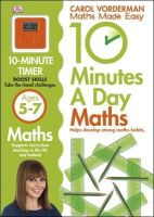 Vorderman, Carol - 10 Minutes a Day Maths Ages 5-7 - 9781409365419 - V9781409365419