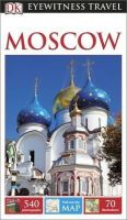 Dk - DK Eyewitness Travel Guide: Moscow (Eyewitness Travel Guides) - 9781409370055 - V9781409370055