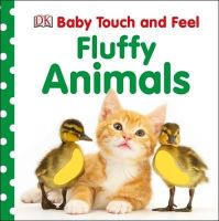 DK - Baby Touch and Feel Fluffy Animals (Baby Touch & Feel) - 9781409376019 - V9781409376019