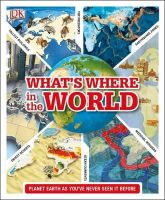 Dk - What's Where in the World (Dk General Reference) - 9781409379249 - V9781409379249