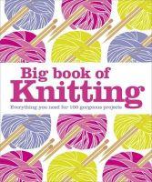 DK Books - Big Book of Knitting (Dk Crafts) - 9781409382942 - V9781409382942