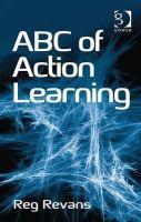 Reg Revans - ABC of Action Learning - 9781409427032 - V9781409427032