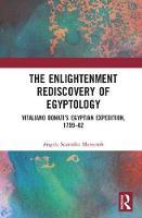 Morecroft, Angela Scattolin - The Enlightenment Rediscovery of Egyptology: Vitaliano Donati's Egyptian Expedition, 1759–62 - 9781409447771 - V9781409447771
