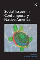 Hilary N. Weaver - Social Issues in Contemporary Native America: Reflections from Turtle Island - 9781409452065 - V9781409452065
