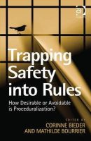 Corinne Bieder, Mathilde Bourrier - Trapping Safety into Rules - 9781409452263 - V9781409452263