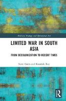 Gates, Scott, Roy, Kaushik - Limited War in South Asia: From Decolonization to Recent Times (Military Strategy and Operational Art) - 9781409461999 - V9781409461999