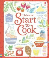 Abigail Wheatley - Start to Cook (Usborne Cooking) - 9781409504979 - V9781409504979
