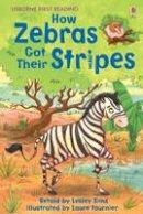 Sims, Lesley - How Zebras Got Their Stripes - 9781409505594 - V9781409505594