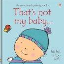 Fiona Watt - That's Not My Baby - Boy - 9781409506263 - V9781409506263